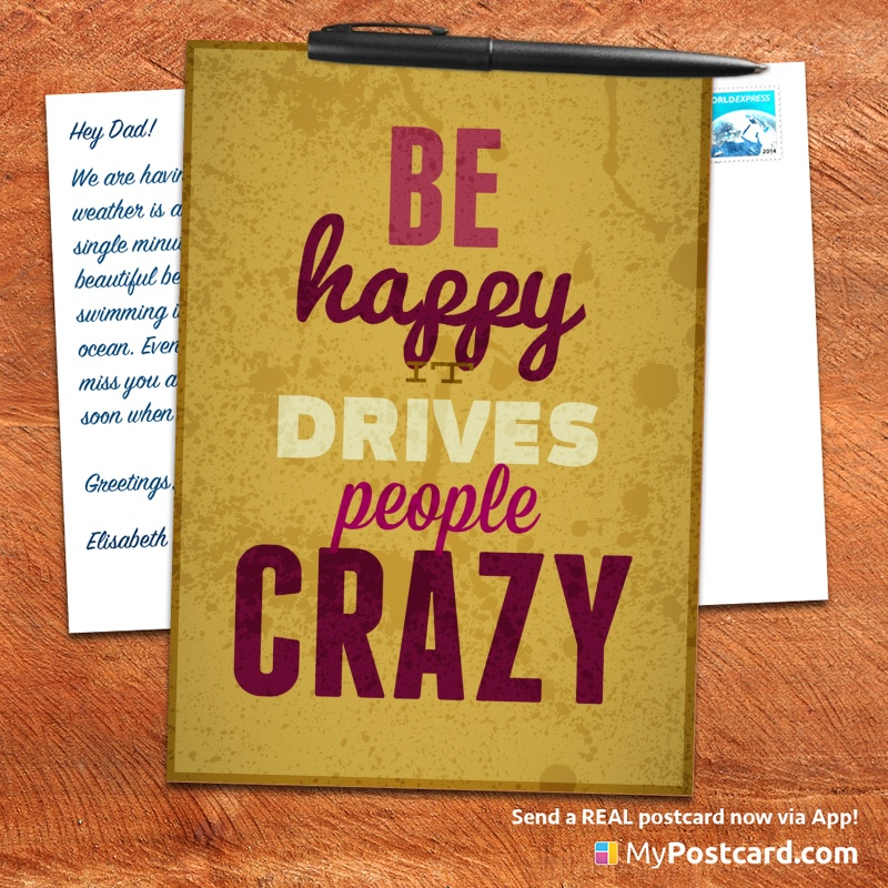 mypostcard_greeting_card_inspirational_quote_vintage_be happy it drives people crazy