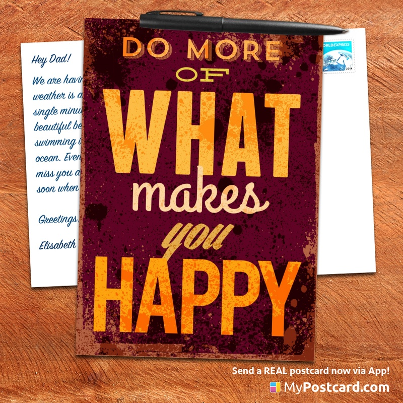 mypostcard_greeting_card_inspirational_quote_vintage_do more of what makes you happy