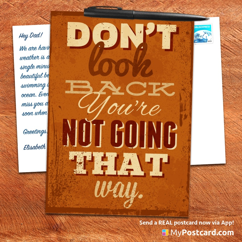 mypostcard_greeting_card_inspirational_quote_vintage_do not look back you are not going that way