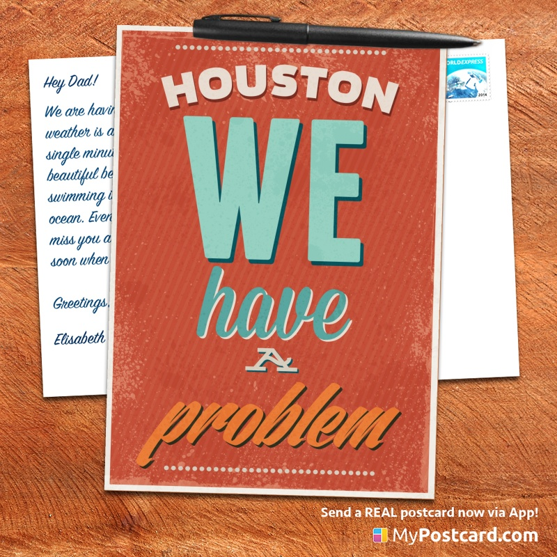 mypostcard_greeting_card_inspirational_quote_vintage_houston we have a problem