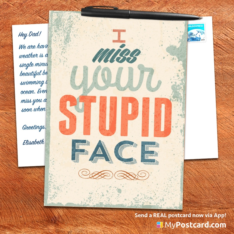 mypostcard_greeting_card_inspirational_quote_vintage_i miss your stupid face