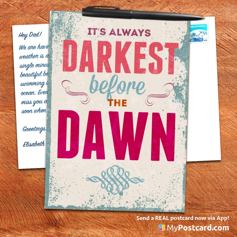 mypostcard_greeting_card_inspirational_quote_vintage_it is always darkest before the dawn