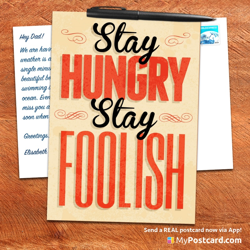 mypostcard_greeting_card_inspirational_quote_vintage_stay hungry stay foolish