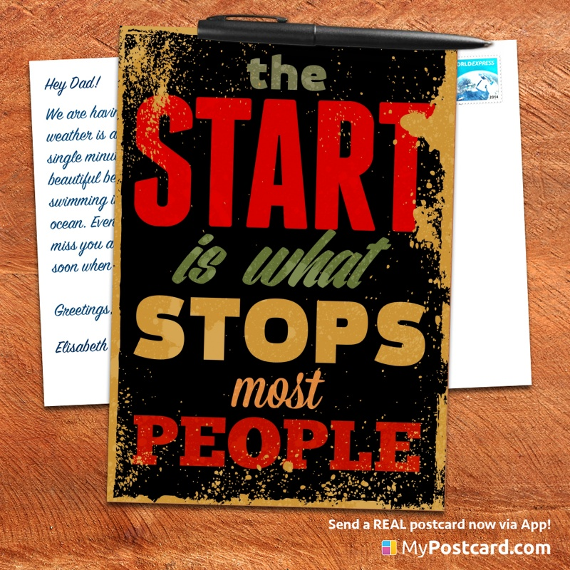 mypostcard_greeting_card_inspirational_quote_vintage_the start is what stops most people