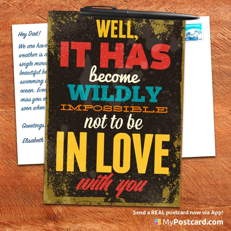 mypostcard_greeting_card_inspirational_quote_vintage_well it has become wildly impossible not to be in love with you