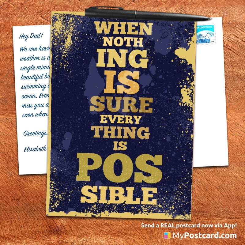 Nice Mypostcard_greeting_card_inspirational_quote_vintage_when Nothing Is Sure  Everthing Is Posible. Inspirational Vintage Quote ...