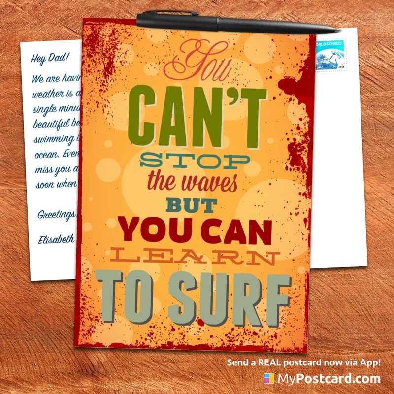 mypostcard_greeting_card_inspirational_quote_vintage_you an not stop the waves but you can learn to surf