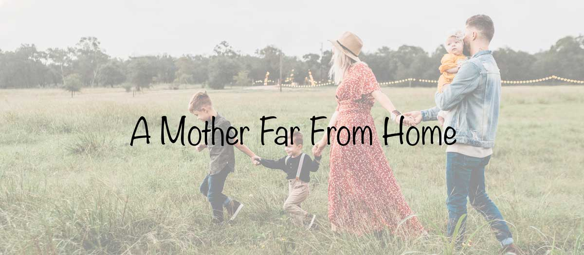 Mom lifestyle blogs Ranking - A Mother Far From Home