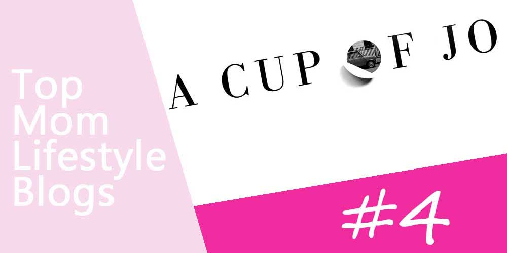 Mom Lifestyle Blogs - A Cup of Jo