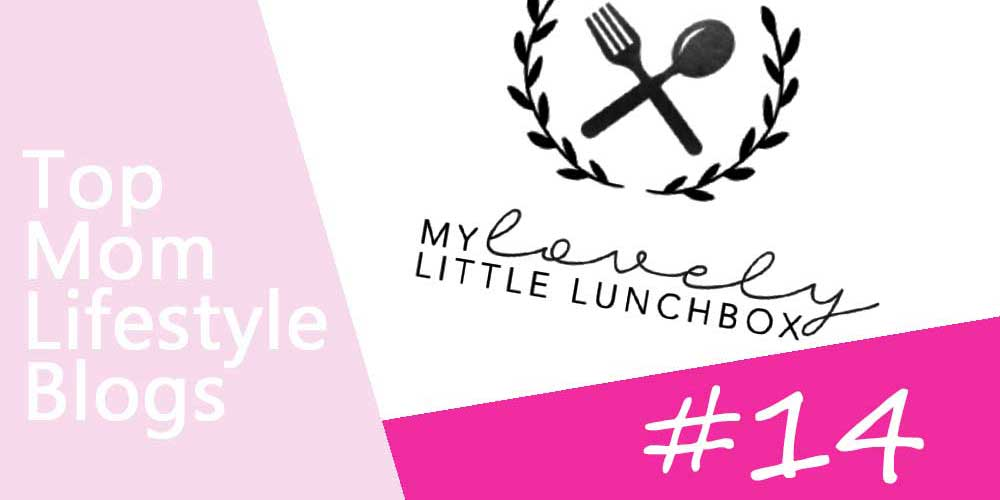 Mom Lifestyle Blogs - My lovely little lunchbox