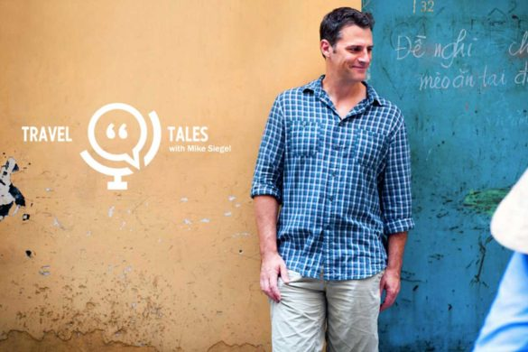 Top Podcast of the Month - Travel Tales Podcast Mike Siegel