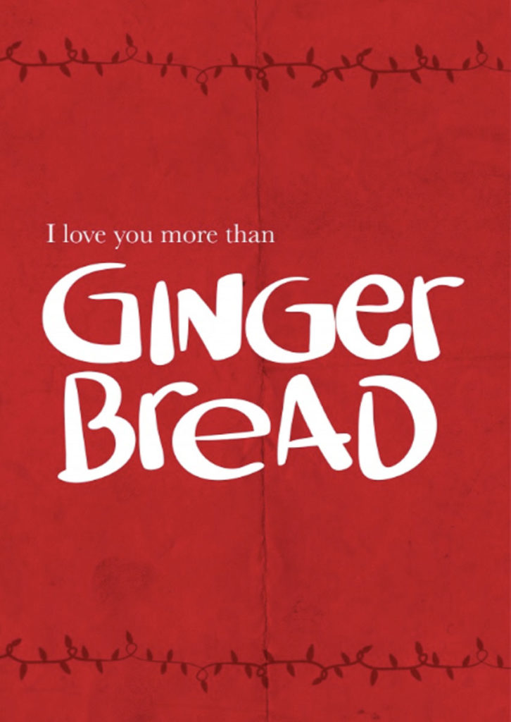 Beautiful christmas greetings - I love you more than ginger bread