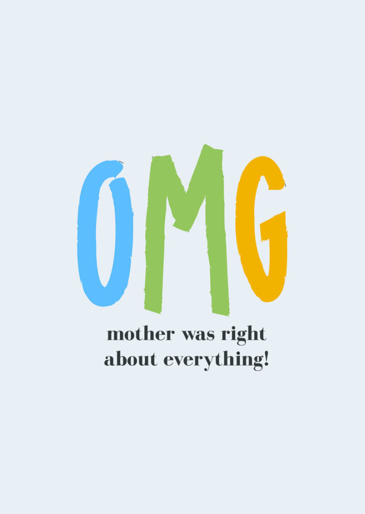 Mothers day sayings - Mom is always right