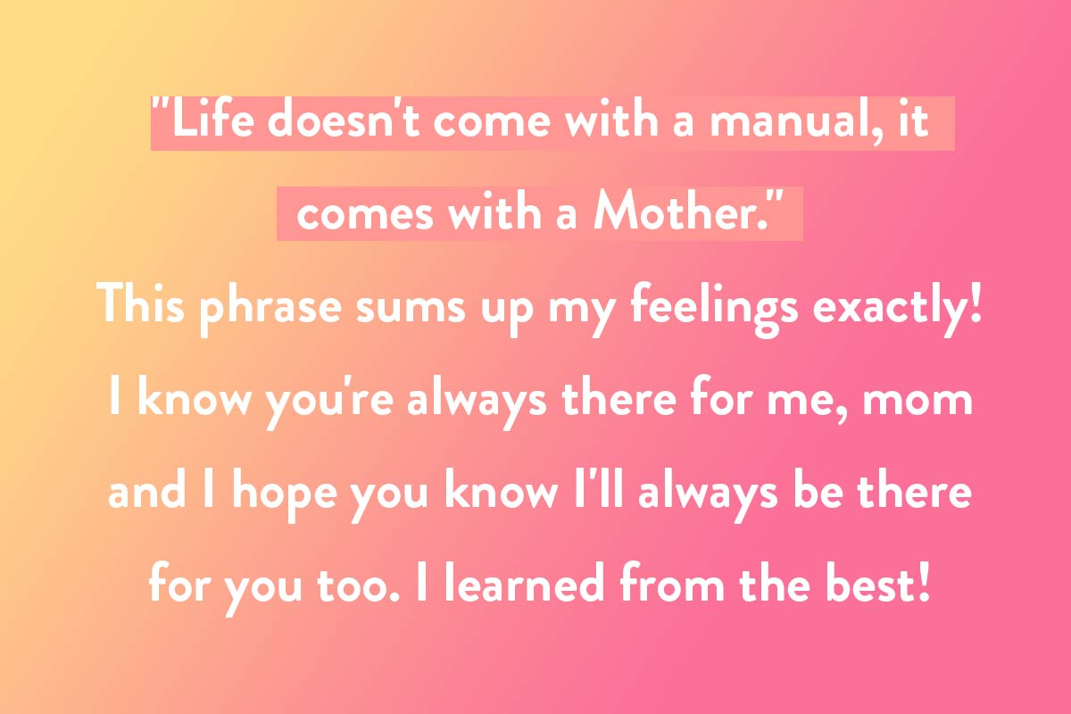 A famous quote example for a Mother's Day card message