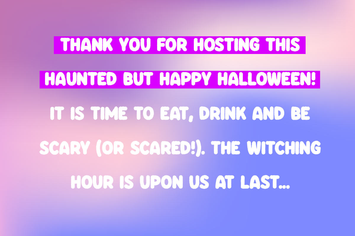 Example for Happy Halloween messages for the party hosr