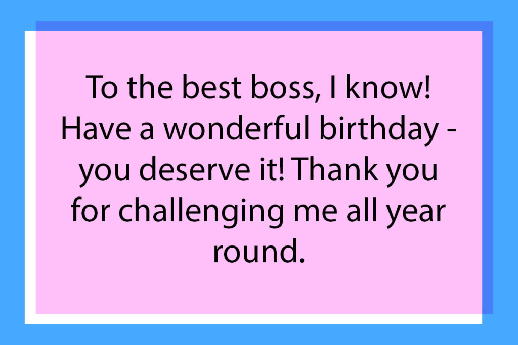 An example of what to write in the boss's birthday card